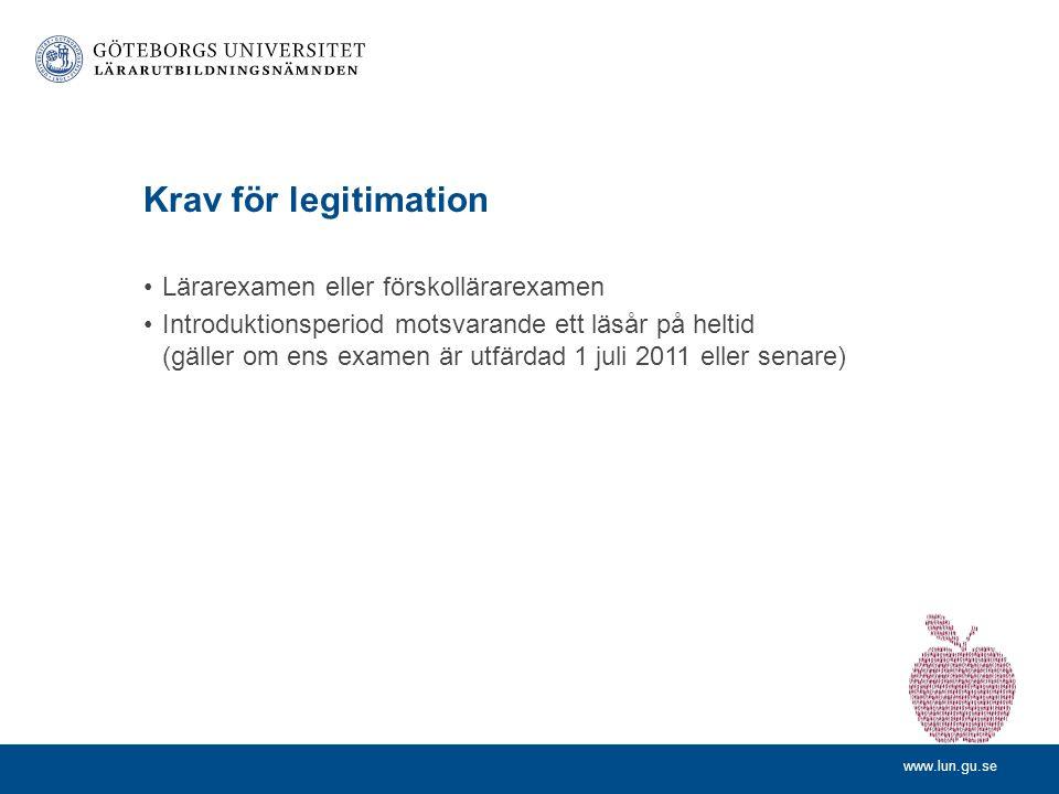Krav för legitimation Lärarexamen eller förskollärarexamen
