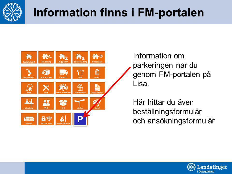 Information finns i FM-portalen