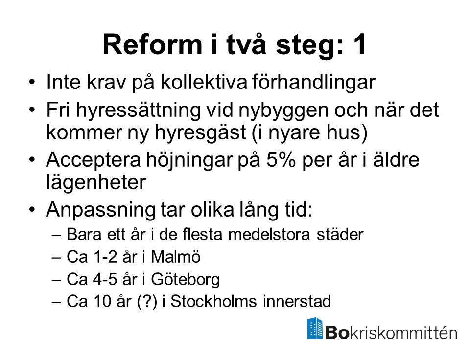 Reform i två steg: 1 Inte krav på kollektiva förhandlingar