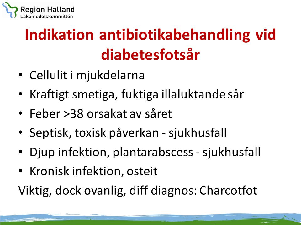 Indikation antibiotikabehandling vid diabetesfotsår