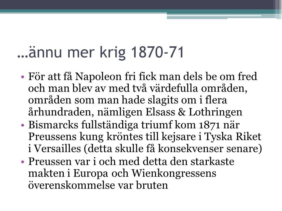 …ännu mer krig 1870-71