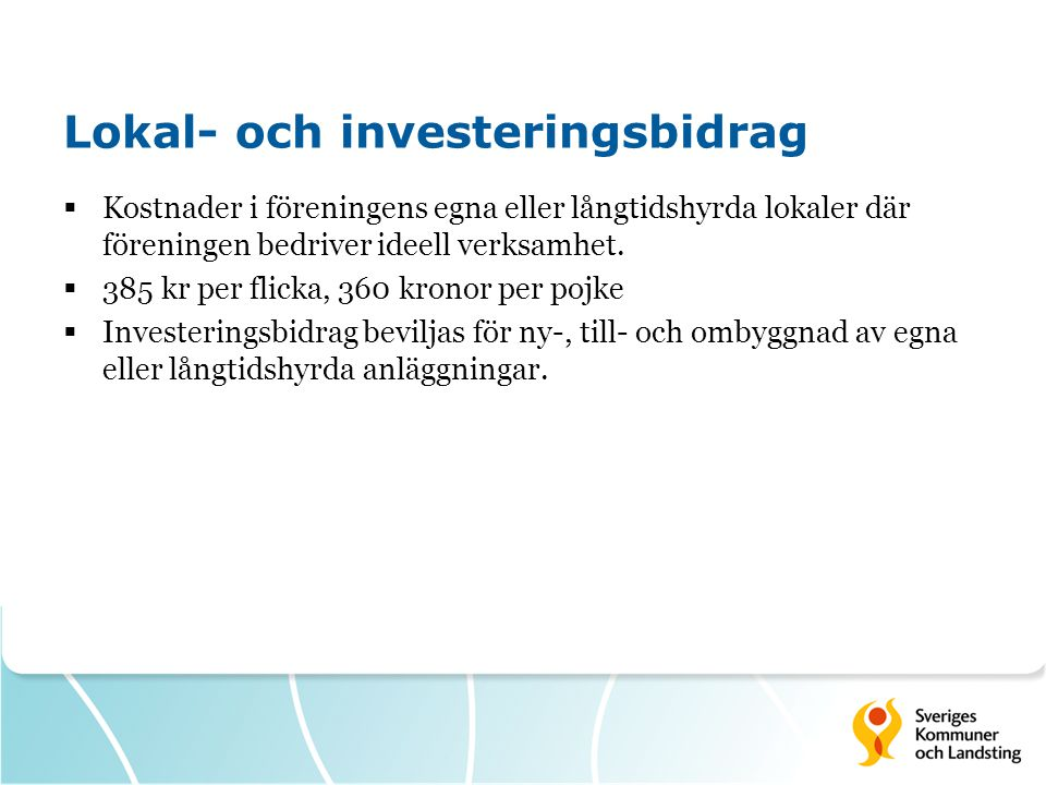 Lokal- och investeringsbidrag