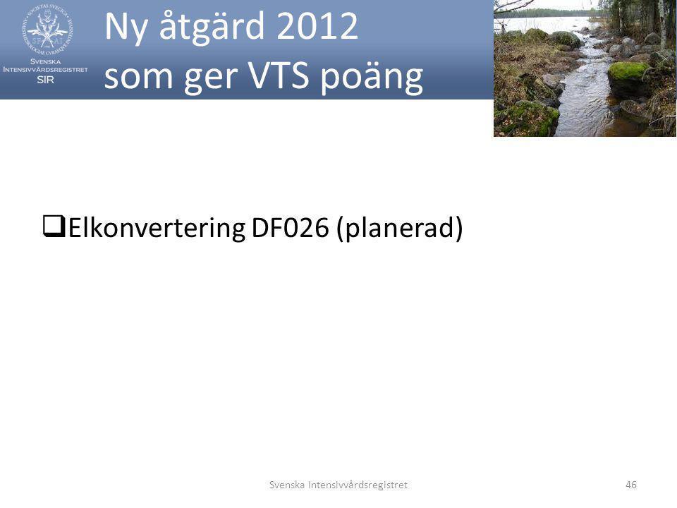 Ny åtgärd 2012 som ger VTS poäng