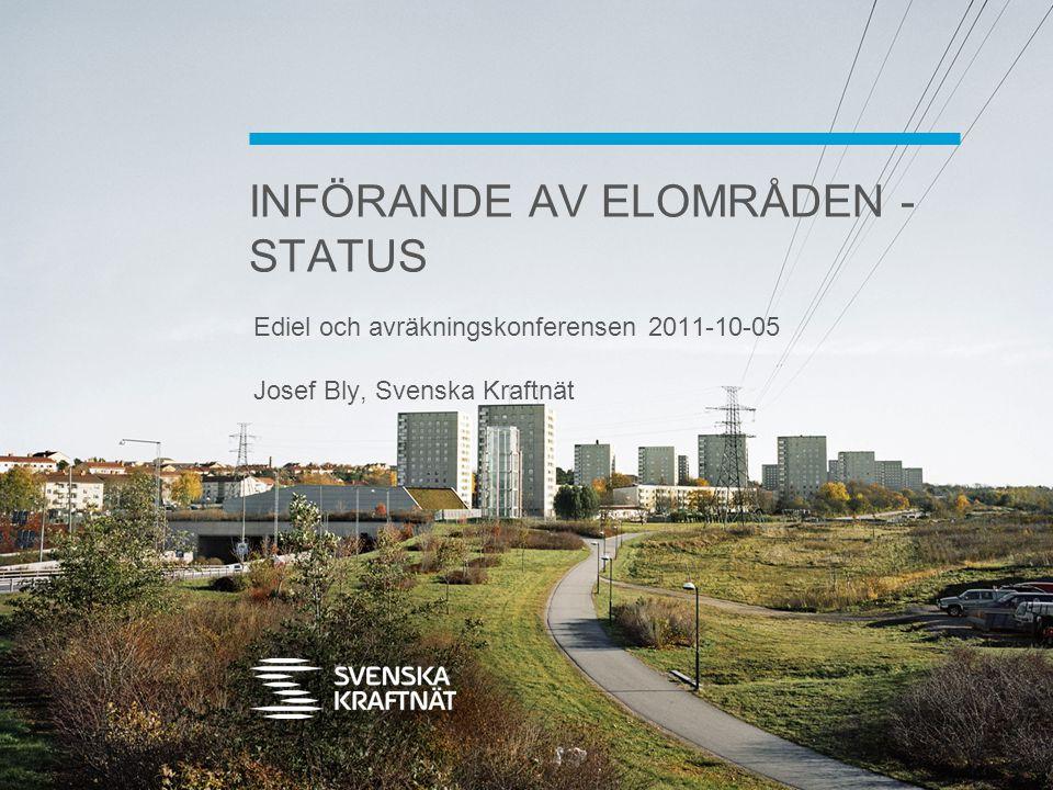 INFÖRANDE AV ELOMRÅDEN - STATUS