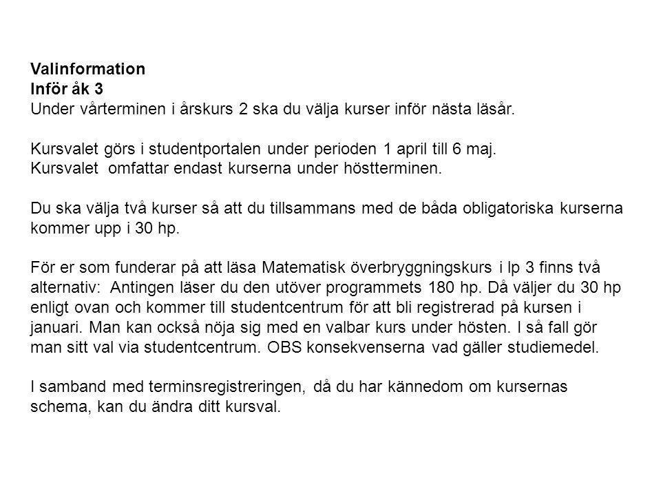 Valinformation Inför åk 3.