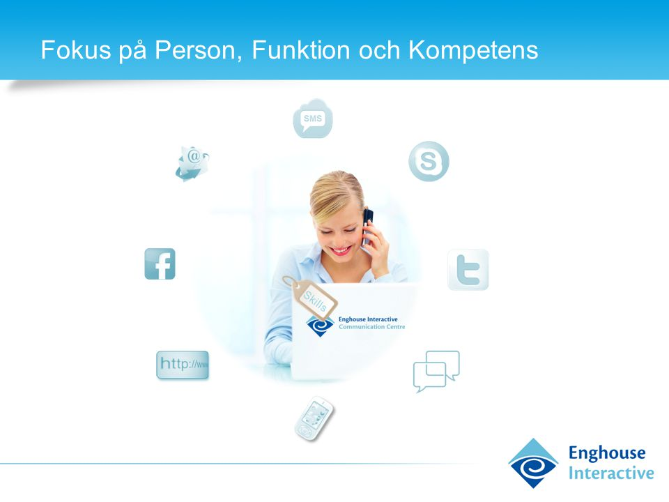 Fokus på Person, Funktion och Kompetens