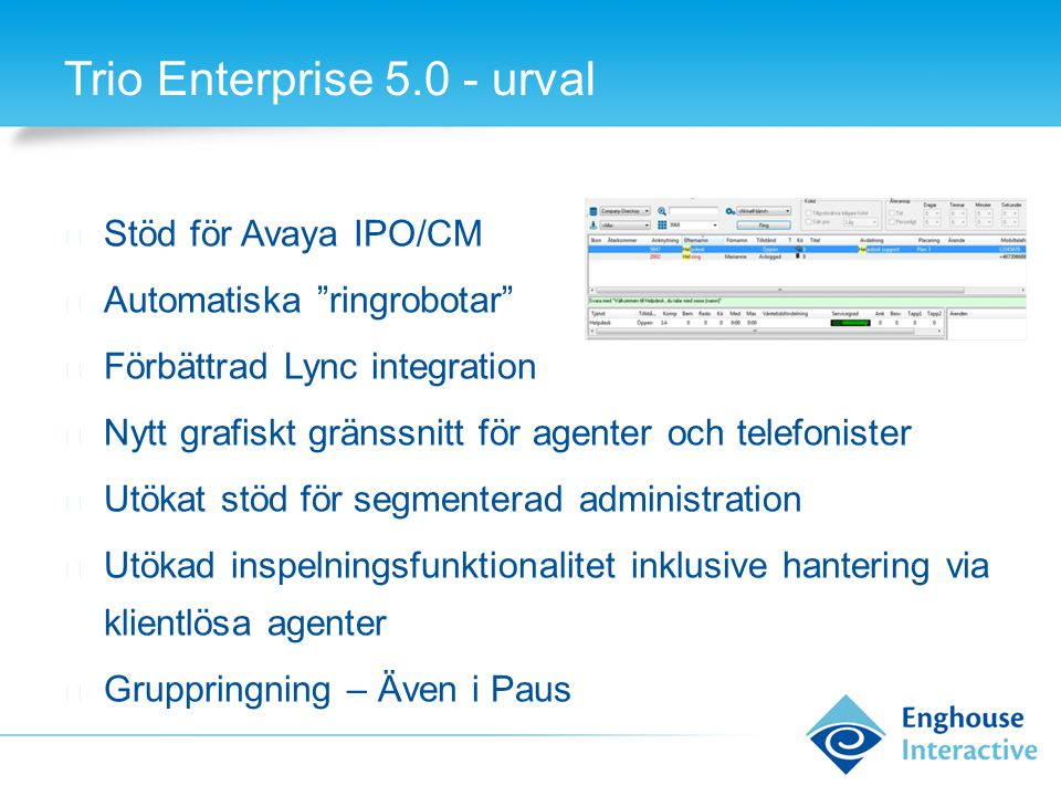 Trio Enterprise 5.0 - urval
