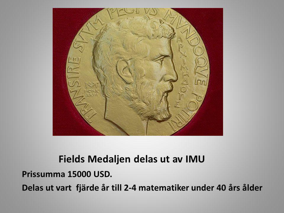 Fields Medaljen delas ut av IMU