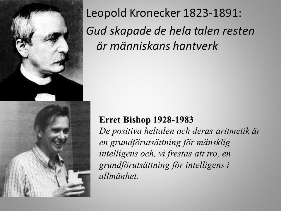 Leopold Kronecker 1823-1891: Gud skapade de hela talen resten är människans hantverk