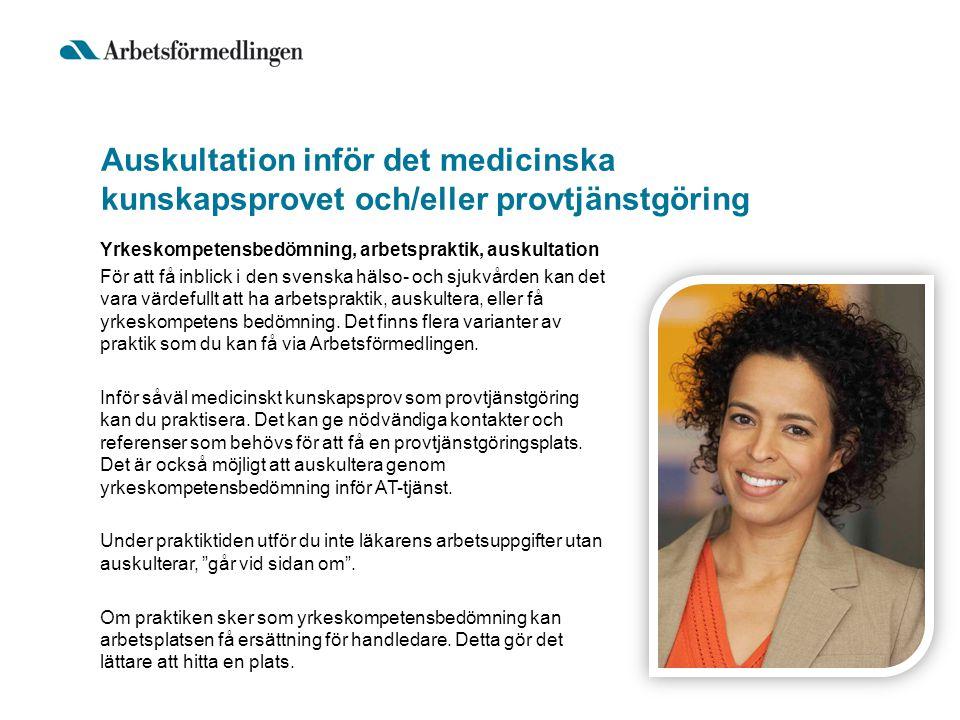 Auskultation inför det medicinska kunskapsprovet och/eller provtjänstgöring