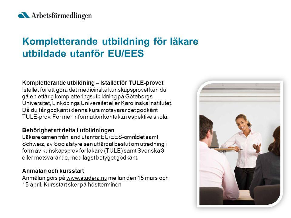 Kompletterande utbildning för läkare utbildade utanför EU/EES