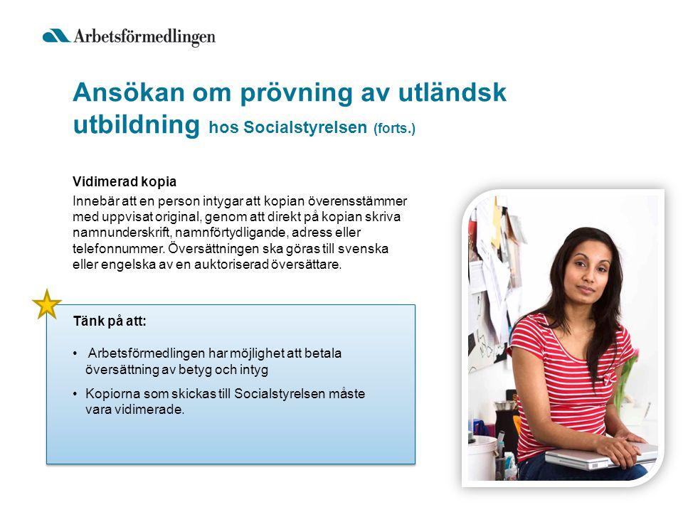 Ansökan om prövning av utländsk utbildning hos Socialstyrelsen (forts