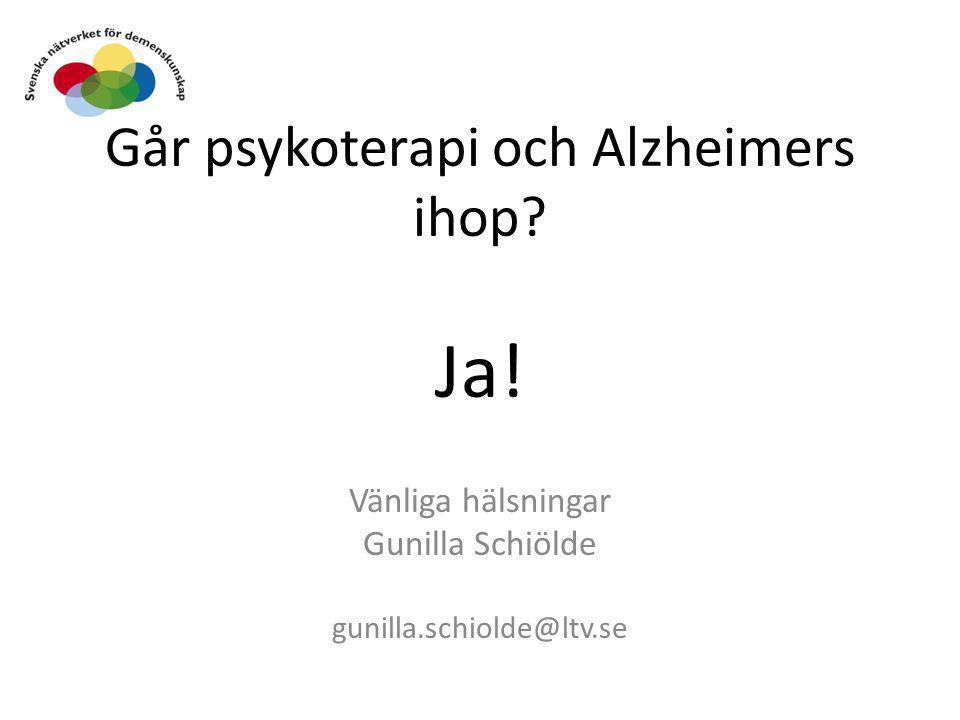 Går psykoterapi och Alzheimers ihop Ja!