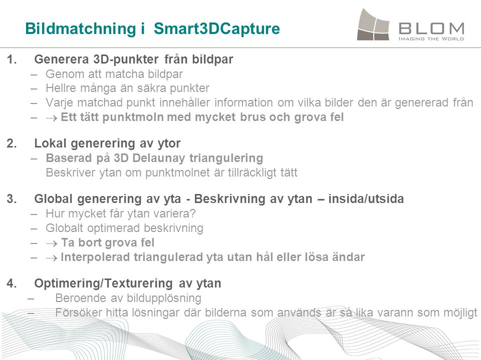 Bildmatchning i Smart3DCapture