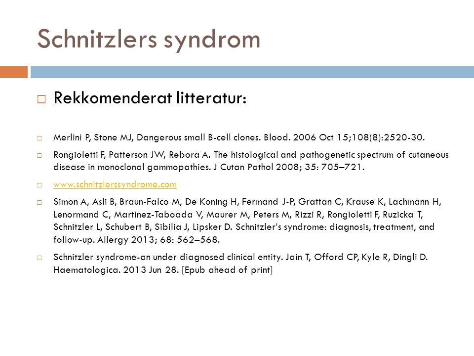 Schnitzlers syndrom Rekkomenderat litteratur: