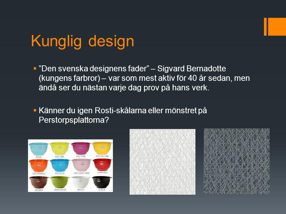 Kunglig design