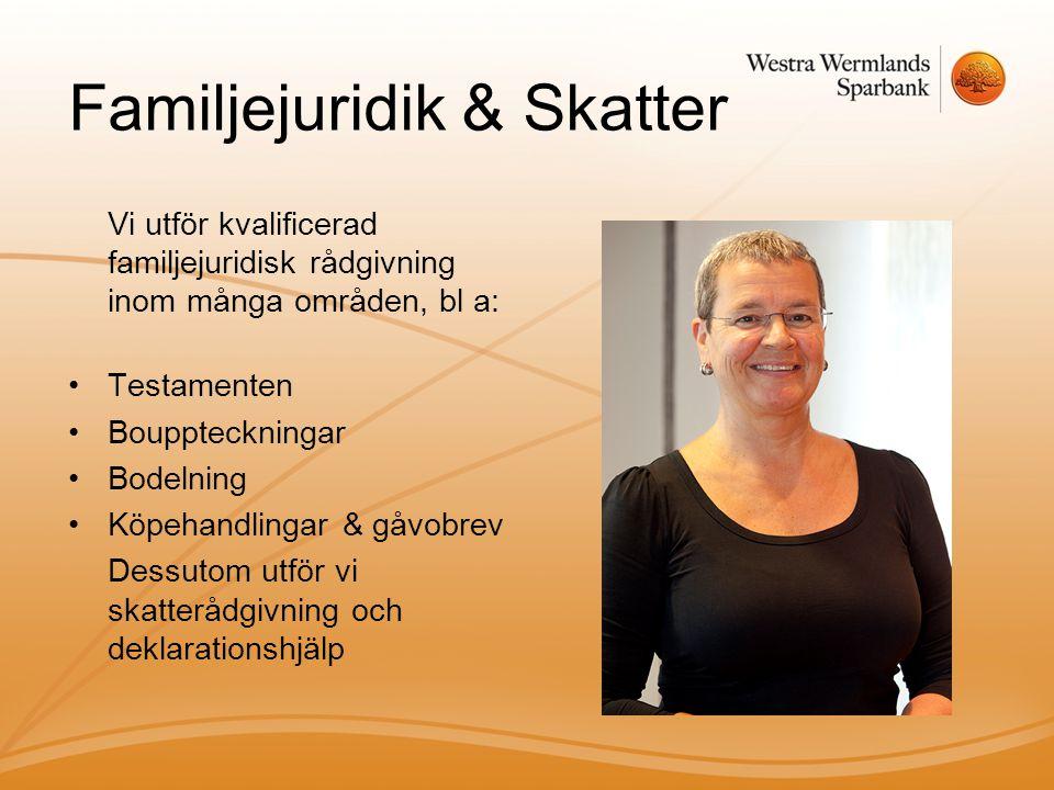 Familjejuridik & Skatter
