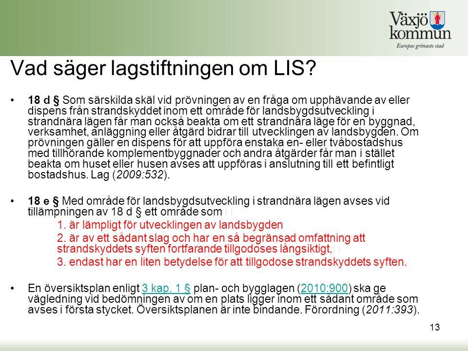 Vad säger lagstiftningen om LIS