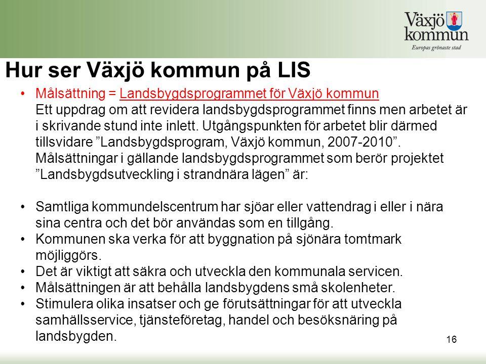 Hur ser Växjö kommun på LIS