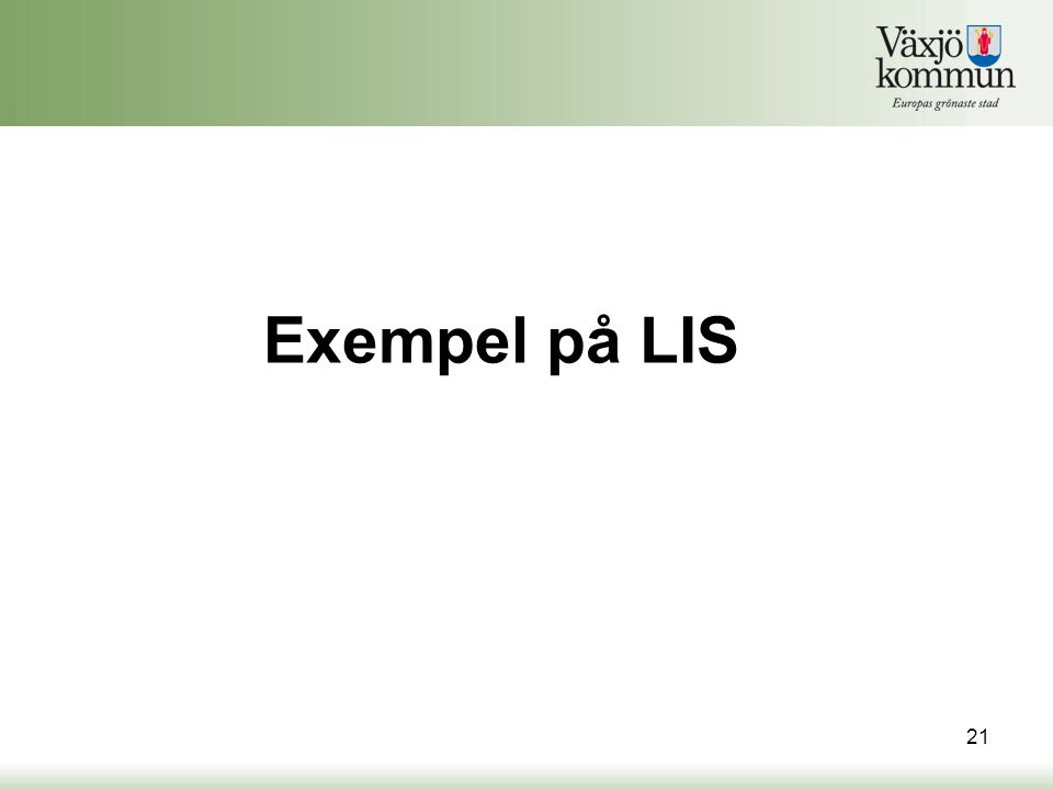 Exempel på LIS
