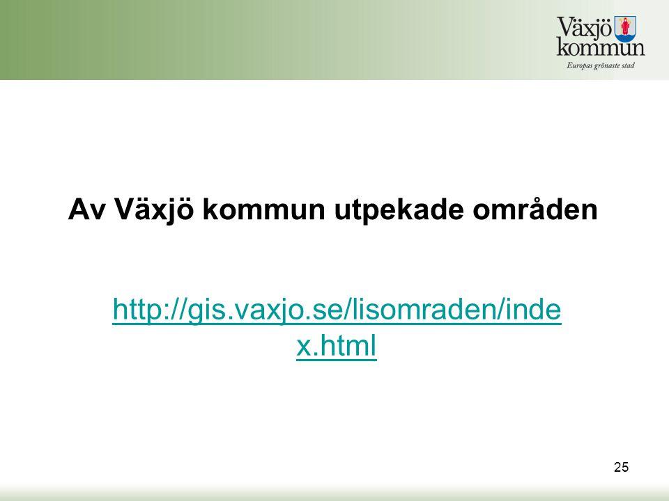 Av Växjö kommun utpekade områden