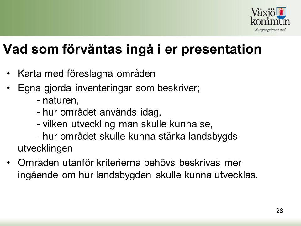 Vad som förväntas ingå i er presentation