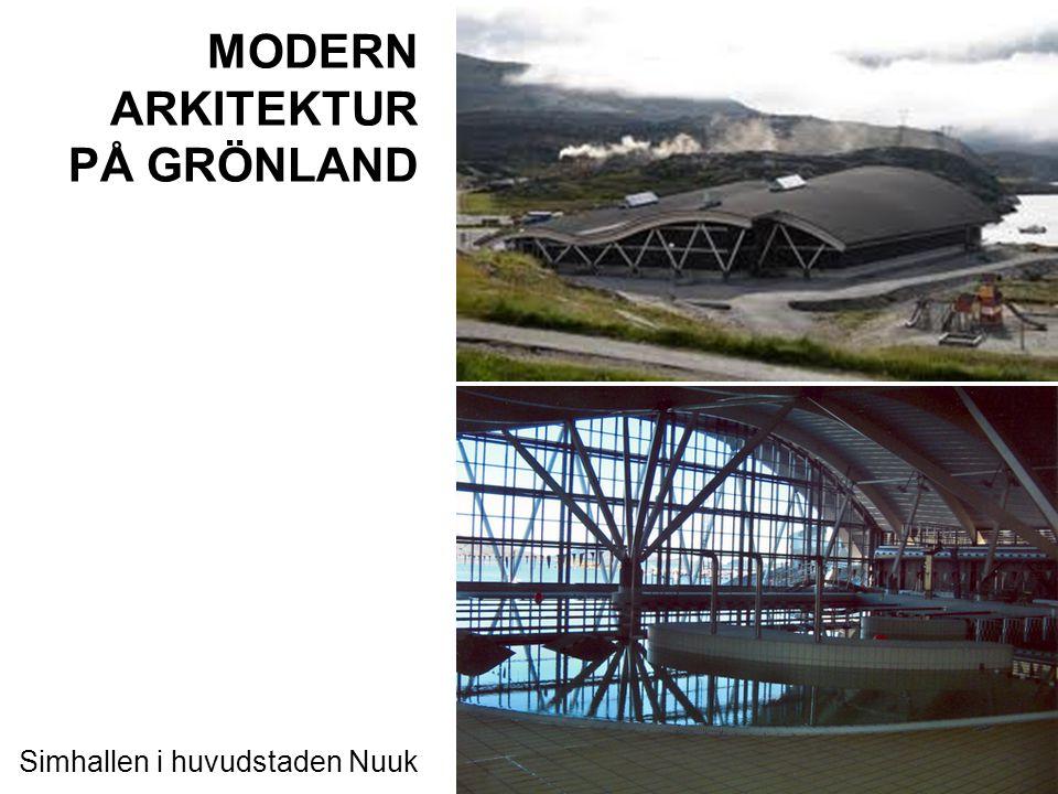 MODERN ARKITEKTUR PÅ GRÖNLAND Simhallen i huvudstaden Nuuk
