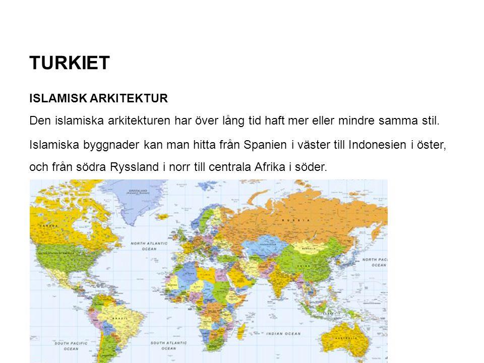 TURKIET ISLAMISK ARKITEKTUR