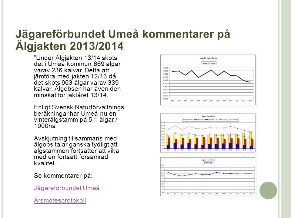 Jägareförbundet Umeå kommentarer på Älgjakten 2013/2014