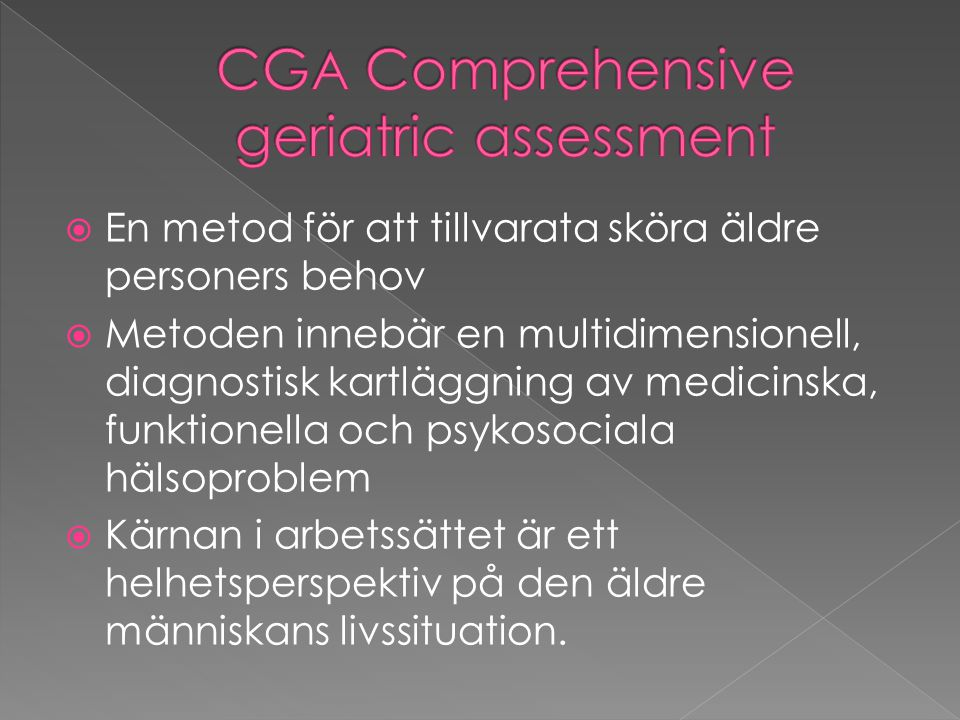 CGA Comprehensive geriatric assessment