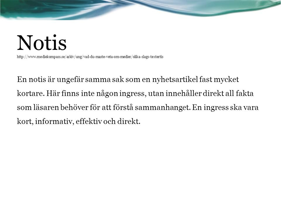 Notis   mediekompass