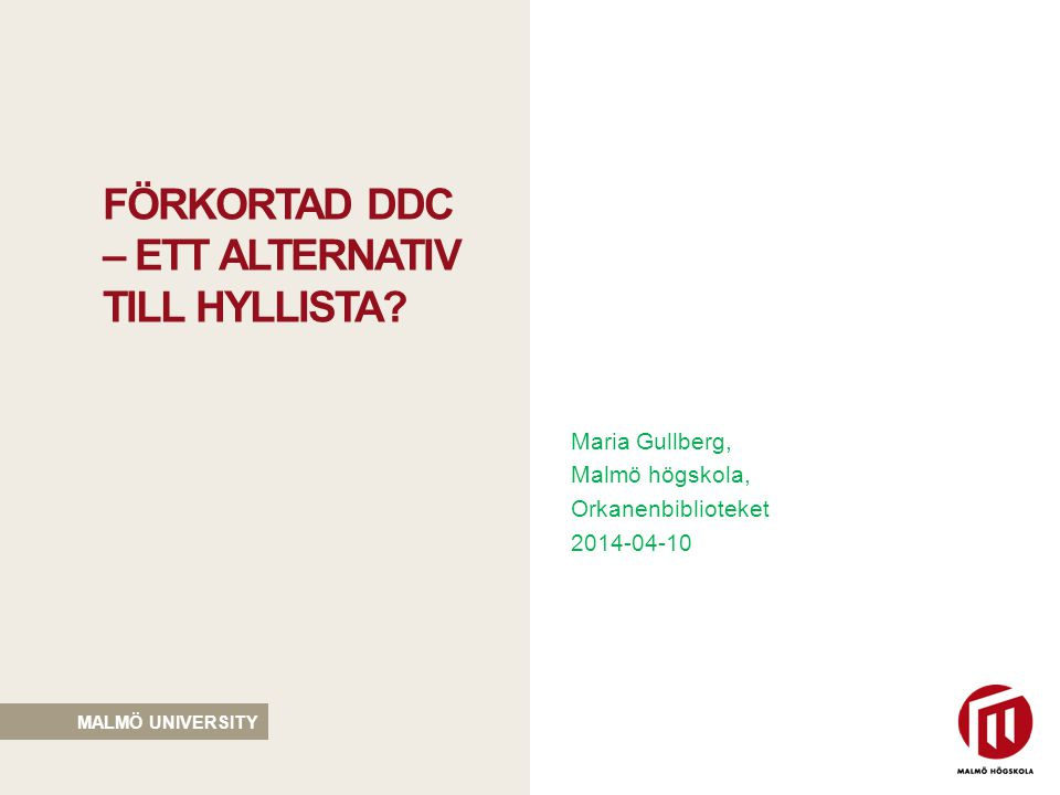 förkortad ddc – ett alternativ till hyllista