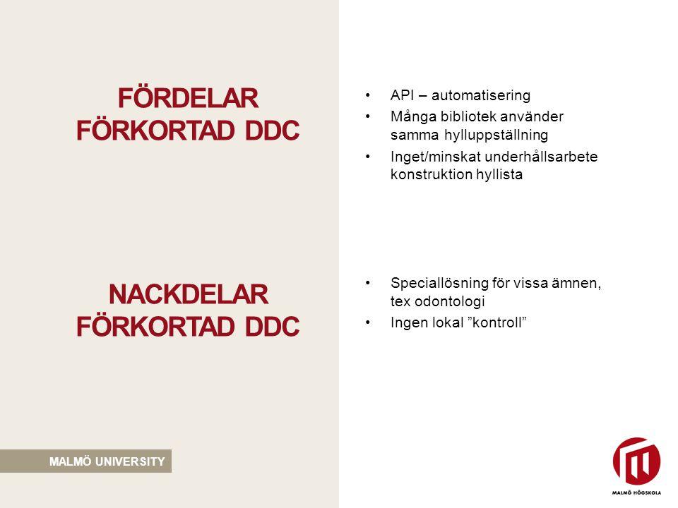 Fördelar förkortad ddc NACKDELAR förkortad ddc