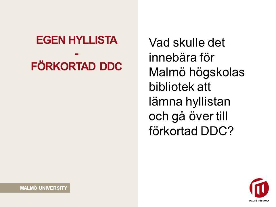 EGEN HYLLISTA - FÖRKORTAD DDC