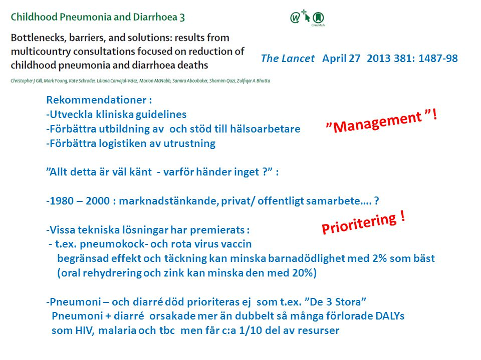 Management ! Prioritering ! The Lancet April 27 2013 381: 1487-98