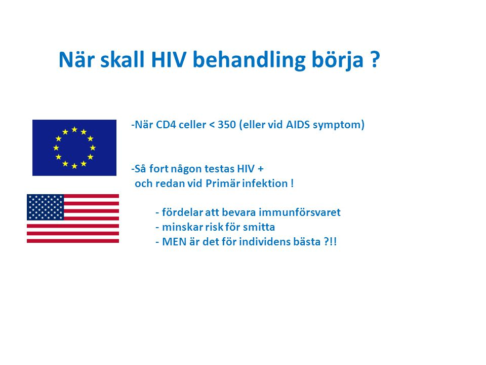 När skall HIV behandling börja