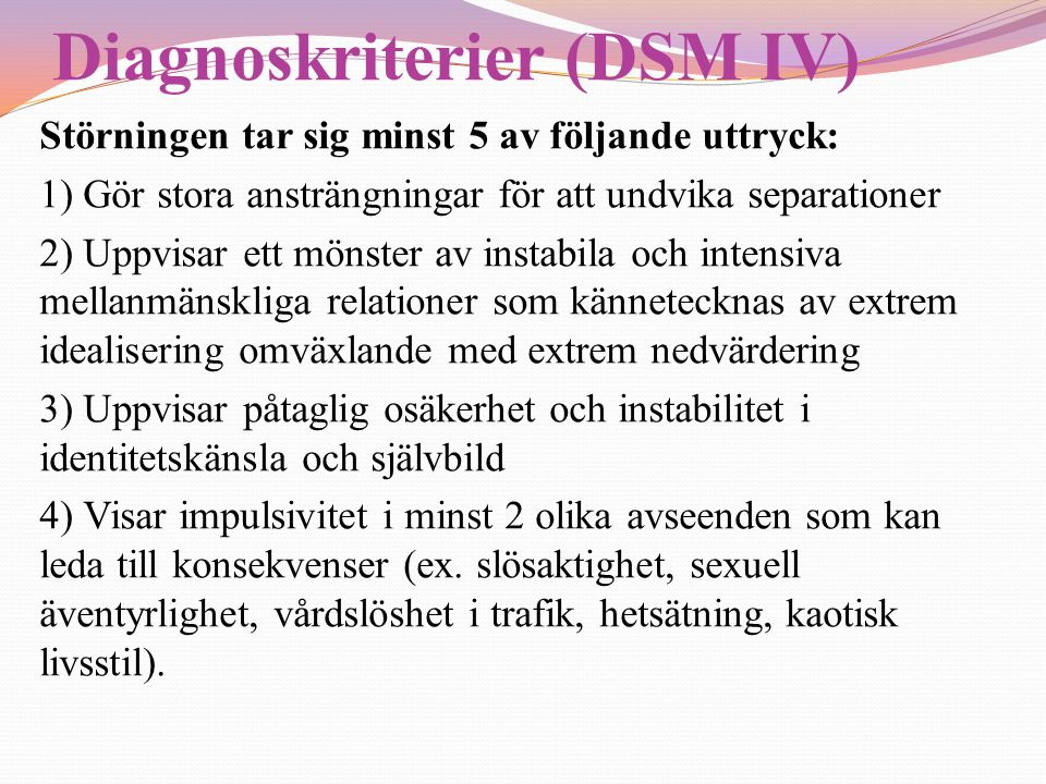 Diagnoskriterier (DSM IV)