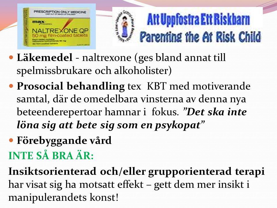 Läkemedel - naltrexone (ges bland annat till spelmissbrukare och alkoholister)