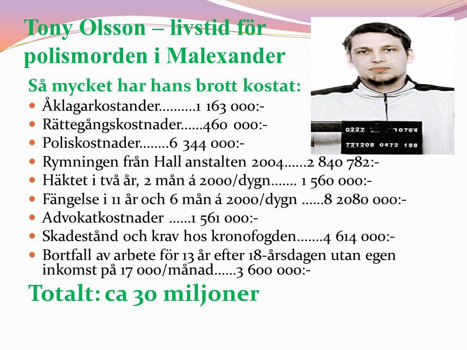 Tony Olsson – livstid för polismorden i Malexander