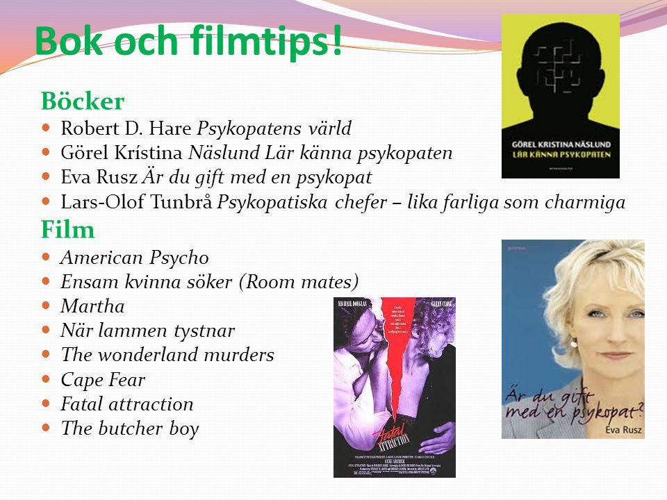 Bok och filmtips! Böcker Film Robert D. Hare Psykopatens värld