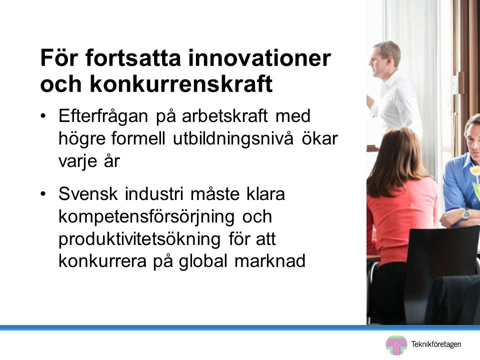 För fortsatta innovationer och konkurrenskraft