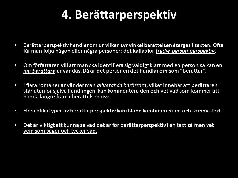 4. Berättarperspektiv