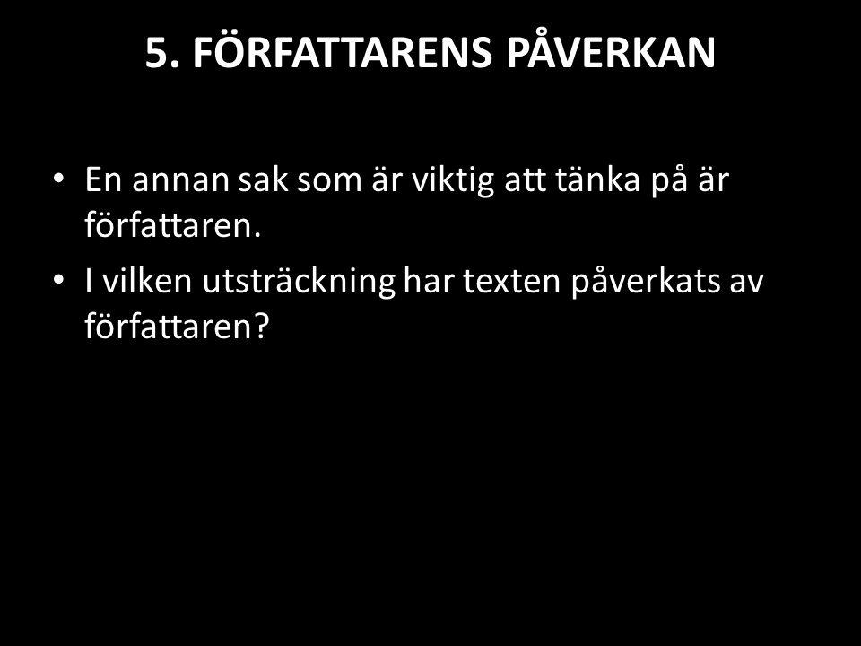 5. FÖRFATTARENS PÅVERKAN