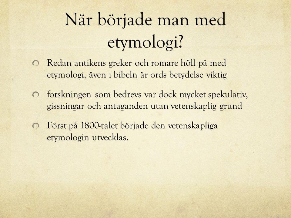 När började man med etymologi
