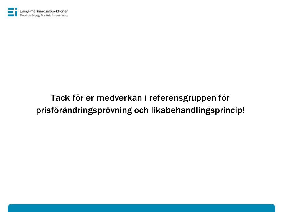 Tack för er medverkan i referensgruppen för prisförändringsprövning och likabehandlingsprincip!