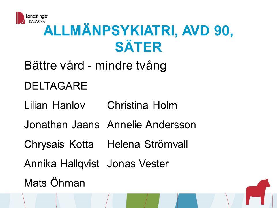 ALLMÄNPSYKIATRI, AVD 90, SÄTER