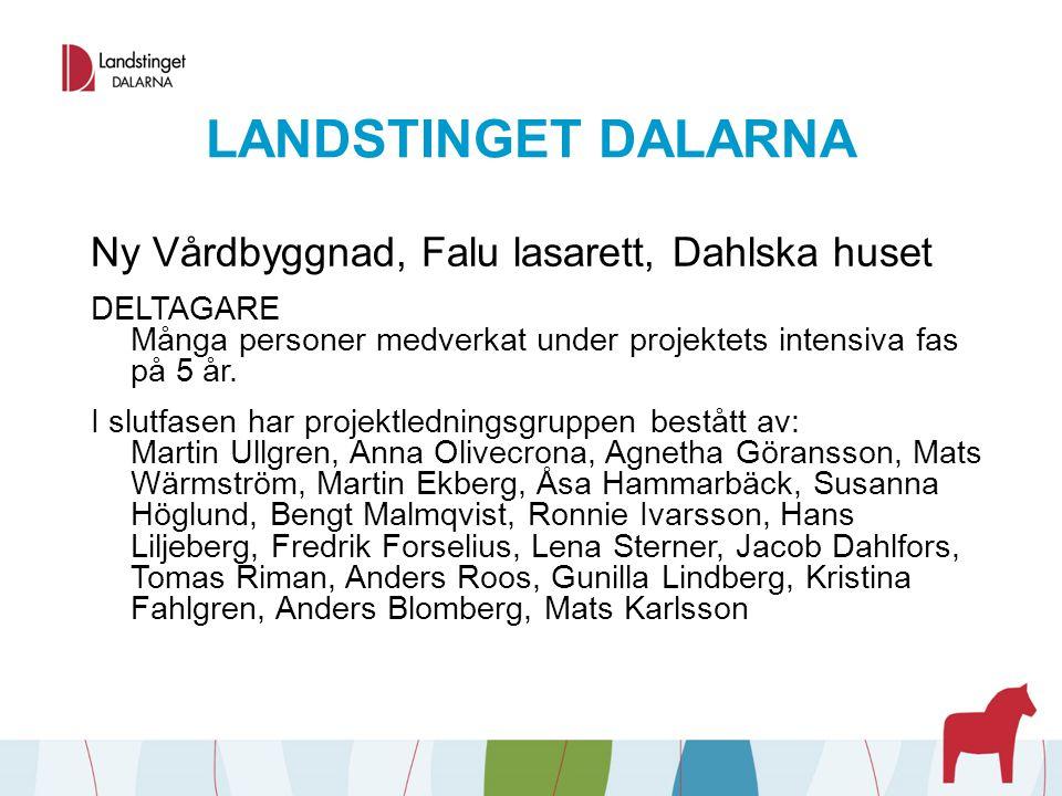 LANDSTINGET DALARNA Ny Vårdbyggnad, Falu lasarett, Dahlska huset