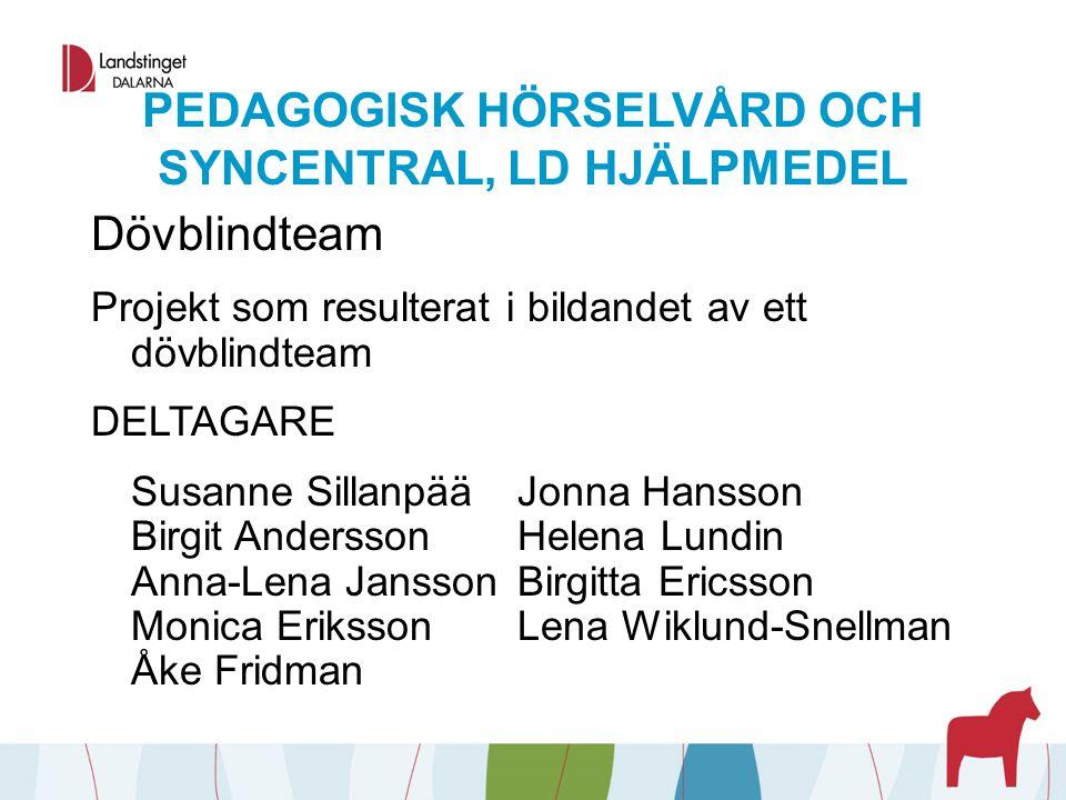 PEDAGOGISK HÖRSELVÅRD OCH SYNCENTRAL, LD HJÄLPMEDEL