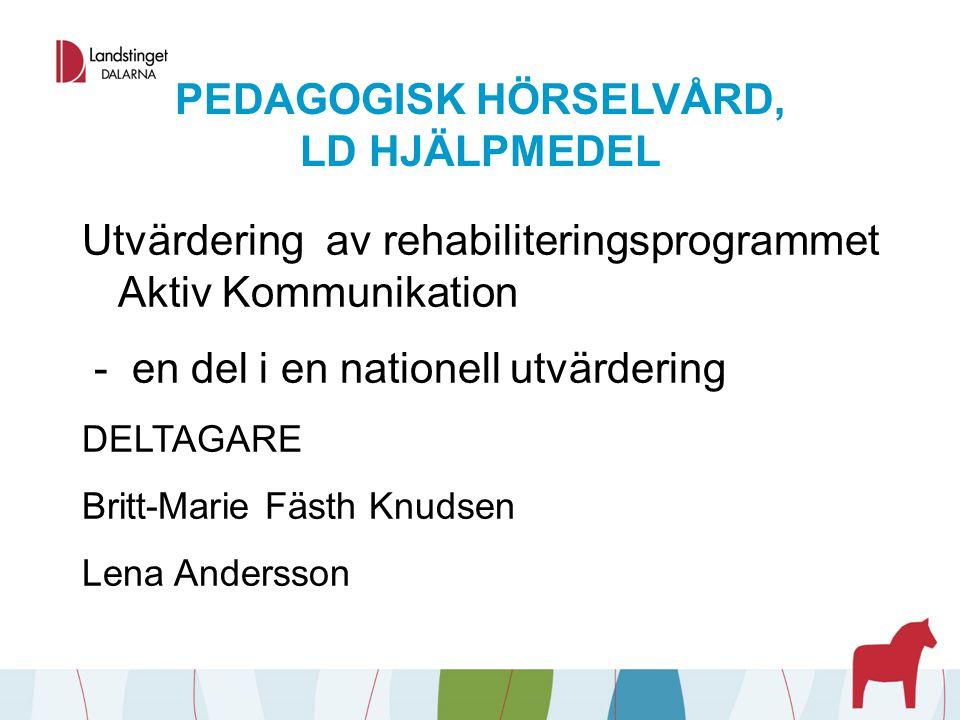 PEDAGOGISK HÖRSELVÅRD, LD HJÄLPMEDEL