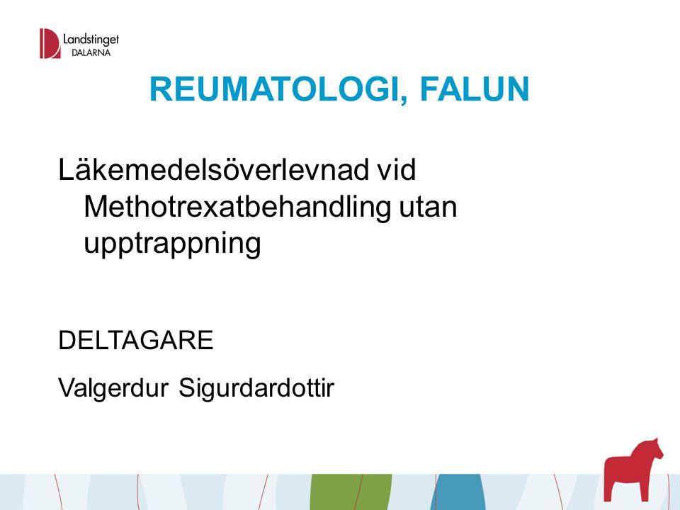 REUMATOLOGI, FALUN Läkemedelsöverlevnad vid Methotrexatbehandling utan upptrappning.